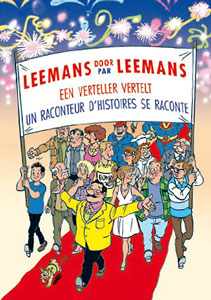 Leemans par Leemans, un raconteur d'histoires se raconte