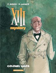 XIII Mystery : Colonel Amos par Boucq et Alcante