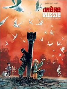 Amère Russie - T2: Les Colombes de Grozny