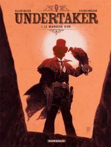 Undertaker T1: Le mangeur d'or