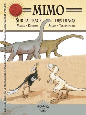 couverture de <i>Mimo</i> © Mazan et Isabelle Dethan - Ronan Alain et Jean-François Tournepiche / Eidolia