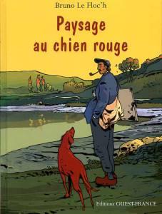 Paysage au chien rouge, couverture de la première édition, 2007