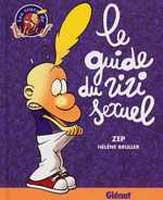 Le Guide du Zizi Sexuel