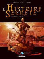 L'Histoire Secrète - T1&2