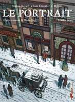 Le Portrait - T1: Première partie, par Loïc Dauvillier, François Ravard