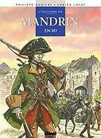 Mandrin en BD, par Philippe Bonifay, Fabien Lacaf