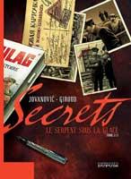 Secrets Le serpent sous la glace Tome 2 par Frank Giroud et Milan Jovanovic