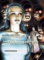 Les Technopères - T7: Le jeu parfait, par Alexandro Jodorowsky, Zoran Janjetov
