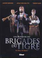Une aventure des Brigades du Tigre - T1