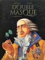 Double Masque - T3: L'Archifou, par Jean Dufaux, Martin Jamar