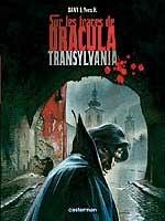 Sur les traces de Dracula - T3: Transylvania, par Yves H., Dany