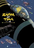 Zappa & Tika - T1: Mission 001 : Contamination Planétaire, par Thierry Robin