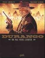 Durango - T14: Un pas vers l'enfer, par Yves Swolfs, Thierry Girod