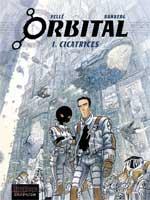 Orbital - T1: Cicatrices, par Sylvain Runberg,