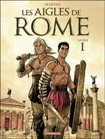 Les Aigles de Rome - T1: Livre I, par Enrico Marini
