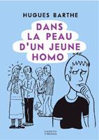 Dans la peau d'un jeune homo, par Hugues Barthe