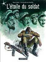 L'étoile du soldat, par Christophe De Ponfilly, René Follet