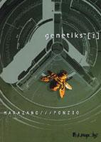 Genetiks - T1, par Richard Marazano, Jean-Michel Ponzio