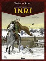 INRI - T4: Résurrection, par Didier Convard, Denis Falque et Pierre Wachs