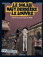 Nestor Burma: Le Soleil naît derrière le Louvre, par Moynot d'après Malet, Moynot d'après Tardi