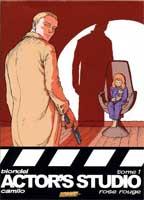 Actor's Studio - T1: Rose Rouge, par Julien Blondel, Camilo Collao