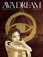 Ava Dream - T1: Infiltration, par Erik Arnoux, Alain Queireix