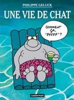 Le Chat - T15: Une vie de Chat, par Philippe Geluck