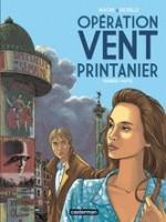 Opération Vent printanier - T1, par Philippe Richelle, Pierre Wachs