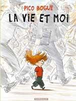 Pico Bogue - T1: La vie et moi, par Dominique Roques, Alexis Dormal