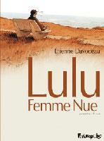 Lulu femme nue - T1, par Étienne Davodeau