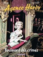L'Agence Hardy  - T6: Boulevard des crimes, par Pierre Christin, Annie Goetzinger