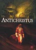 Antichristus - T1: Bon vouloir et loyauté, par Falba, Aleksi