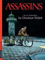 Assassins - T1: Le Docteur Petiot, par Rodolphe, Jeanne Puchol