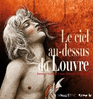 Le Ciel au-dessus du Louvre , par , Bernar Yslaire