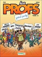 Les Profs - T12: , par Erroc, Pica