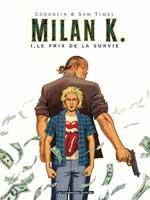 Milan K. - T1: Le Prix de la survie, par Sam Timel, Corentin