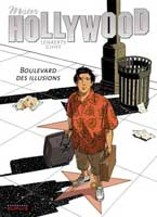 Mister Hollywood - T1: Boulevard des illusions, par Gihef,
