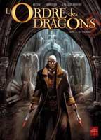 L'Ordre des Dragons - T3: Le Premier, par Jean-Luc Istin, Denis Rodier