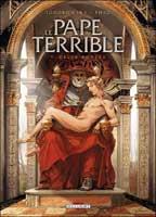Le Pape terrible - T1: Della Rovere, par Alexandro Jodorowsky, Theo