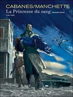 La Princesse du Sang - T1, par Jean-Patrick Manchette et Doug Headline, Max Cabanes