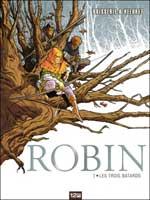 Robin - T1: Les trois bâtards, par Pierre Boisserie, Héloret