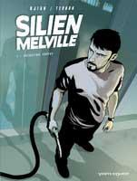 Silien Melville - T1: , par Jean-Blaise Djian, Cyrille Ternon
