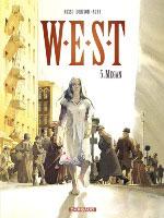 W.E.S.T. - T5: Megan , par Xavier Dorison et Fabien Nury, Christian Rossi