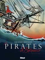 Les Pirates de Barataria - T1: Nouvelle-Orléans, par Marc Bourgne, Franck Bonnet
