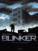 Bunker - T3: Réminiscences, par Christophe Bec et Stéphane Betbeder, Nicola Genzianella
