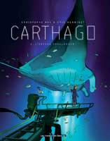 Carthago  - T2: L'Abysse Challenger, par Christophe Bec, Éric Henninot