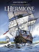 L'Hermione - T1: Conspiration pour la Liberté, par Jean-Yves Delitte