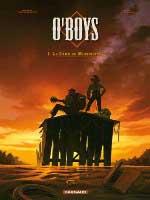O'Boys - T1: Le Sang du Mississipi, par Philippe Thirault et Steve Cuzor, Steve Cuzor