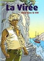 La Virée: Vivre avec le VIH, par Jean-Louis Fonteneau et Pr. Gilles Pialoux, Laurand