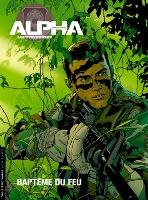 Alpha Premières Armes - T1: Baptême du feu, par Emmanuel Herzet, Éric Loutte